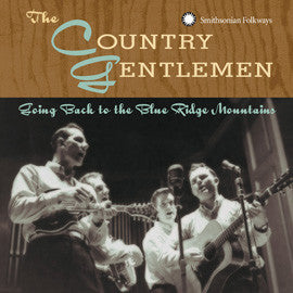The Country Gentleman  Going Back to the Blue Ridge Mountains CD