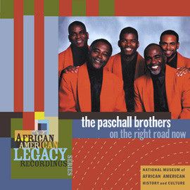 The Paschall Brothers  On the Right Road Now CD