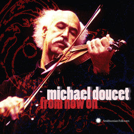 Michael Doucet: From Now On CD