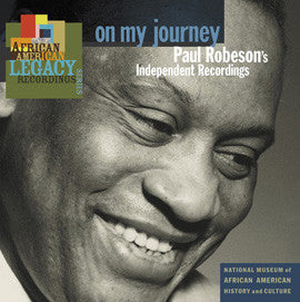Paul Robeson   On My Journey  Paul Robeson's Independent Recordings CD