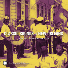 Classic Sounds of New Orleans from Smithsonian Folkways CD