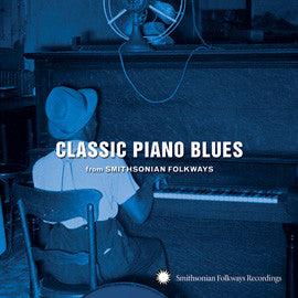 Classic Piano Blues from Smithsonian Folkways CD