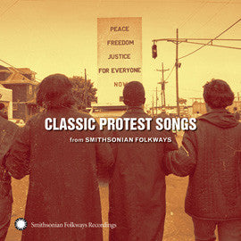 Classic Protest Songs from Smithsonian Folkways CD