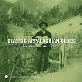 Classic Appalachian Blues from Smithsonian Folkways CD
