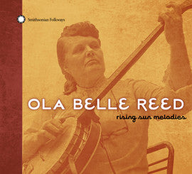 Ola Belle Reed: Rising Sun Melodies CD