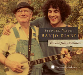 Stephen Wade: Banjo Diary: Lessons from Tradition CD