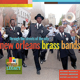 New Orleans Brass Bands: Through the Streets of the City CD