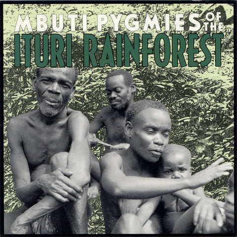 Mbuti Pygmies of the Ituri Rainforest CD