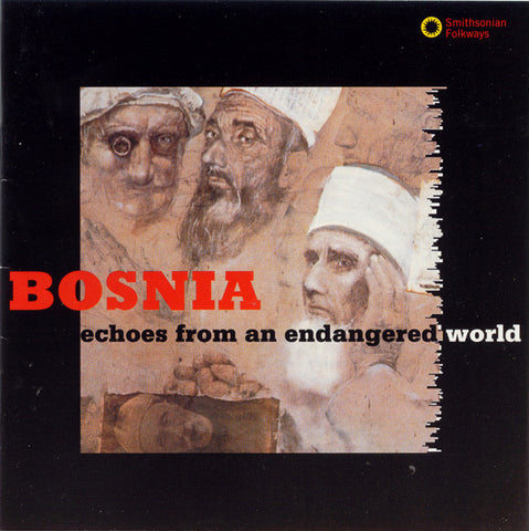 Music and Chants of the Bosnian Muslims CD