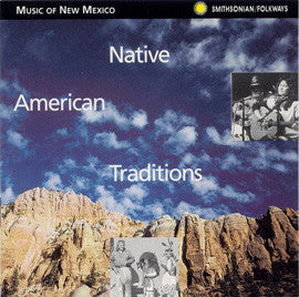 Music of New Mexico  Native Traditions CD