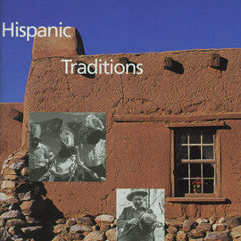 Music of New Mexico  Hispanic Traditions CD