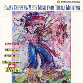 Plains Chippewa/Metis Music from Turtle Mountain CD