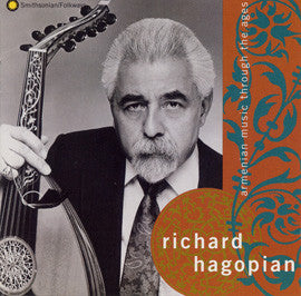 Richard Hagopian:  Armenian Music through the Ages CD