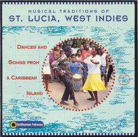 Musical Traditions of St. Lucia CD