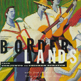 Borderlands  Conjunto to Chicken Scratch CD