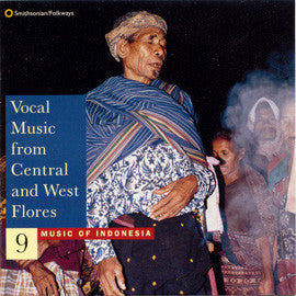 Music of Indonesia 9  Vocal Music from Central and West Flores CD