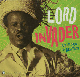 Lord Invader: Calypso in New York CD