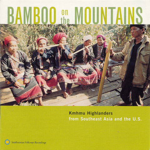 Bamboo on the Mountains  Kmhmu Highlanders from Southeast Asia and the U.S. CD