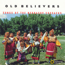 Old Believers Songs of the Nekrasov Cossacks CD