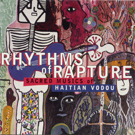 Rhythms of Rapture: Sacred Musics of Haitian Vodou CD