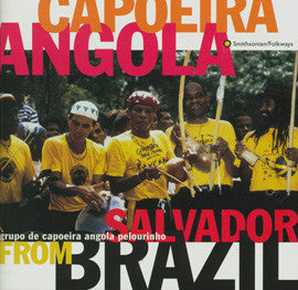 Capoeira Angola from Salvador Brazil CD