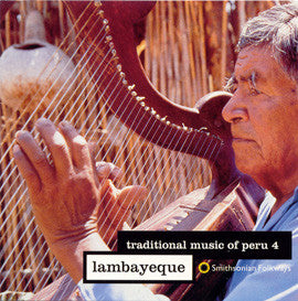 Traditional Music of Peru, Vol IV  Lambayeque CD