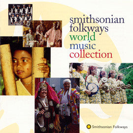 The Smithsonian/Folkways World Music Collection CD