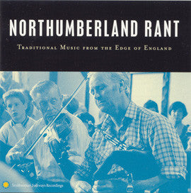Northumberland Rant  Traditional Music >From the Edge of England CD