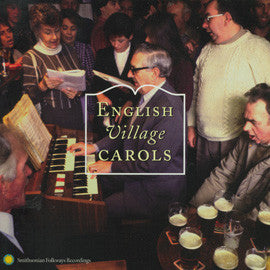English Village Carols  Traditional Christmas Carolling from the Southern Pennines CD