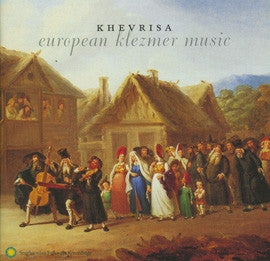 Khevrisa  European Klezmer Music CD