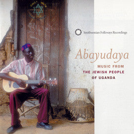 Abayudaya: Music of the Jewish People of Uganda CD