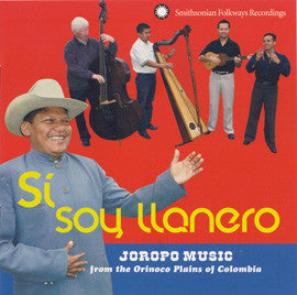 Si Soy Llanero  Joropo Music from the Orinoco Plains CD