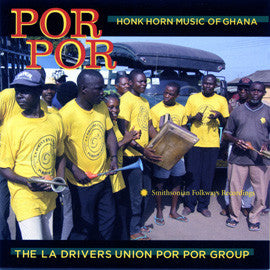 Por Por  Honk Horn Music of Ghana  CD