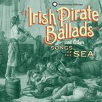 Irish Pirate Ballads and Other Songs of the Sea CD