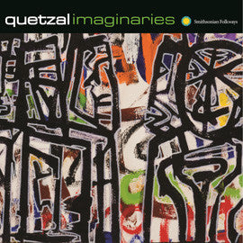 Quetzal: Imaginaries CD