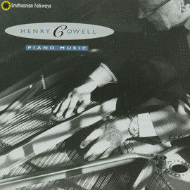 Henry Cowell: Piano Music  20 Pieces Played by the Composer (1993) CD