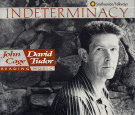 Indeterminacy  John Cage and David Tudor (1992) 2-CD set