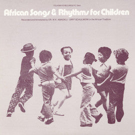 African Songs and Rhythms For Children--Recorded and Annotated by Dr. W.K. Amoak CD