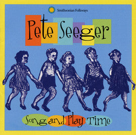 Pete Seeger:  Song and Play Time CD
