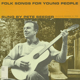 Pete Seeger  Folk Songs for Young People CD