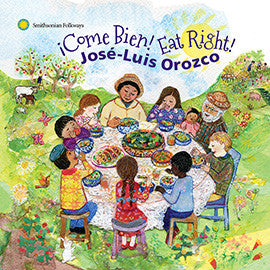 José-Luis Orozco: ¡Come Bien! Eat Right! CD