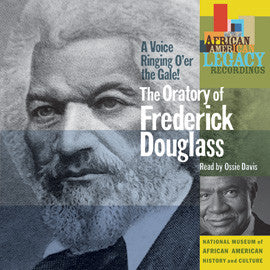 A Voice Ringing O'er the Gale! The Oratory of Frederick Douglass  Read by Ossie Davis CD
