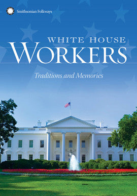 White House Workers  Traditions and Memories DVD