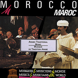 Morocco: Arabic Traditional Music CD