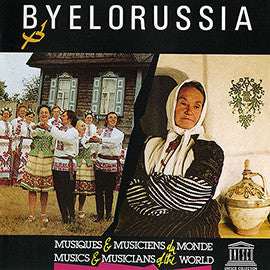 Byelorussia: Musical Folklore of the Byelorussian Polessye CD