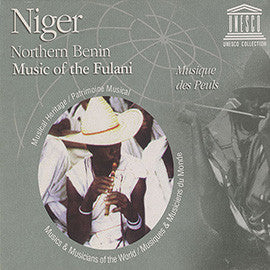 Niger / Northern Benin: Music of the Fulani CD