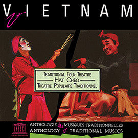 Viet Nam: Hat Cheo - Traditional Folk Theatre CD