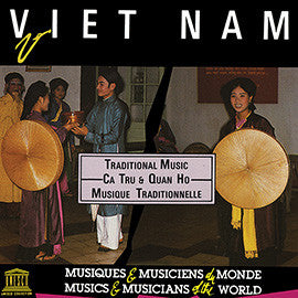 Viet Nam: Ca Tru & Quan Ho - Traditional Music CD