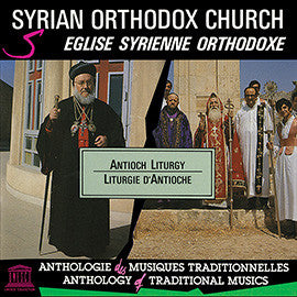 Syrian Orthodox Church: Antioch Liturgy CD