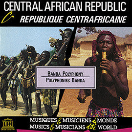 Central African Republic: Banda Polyphony CD